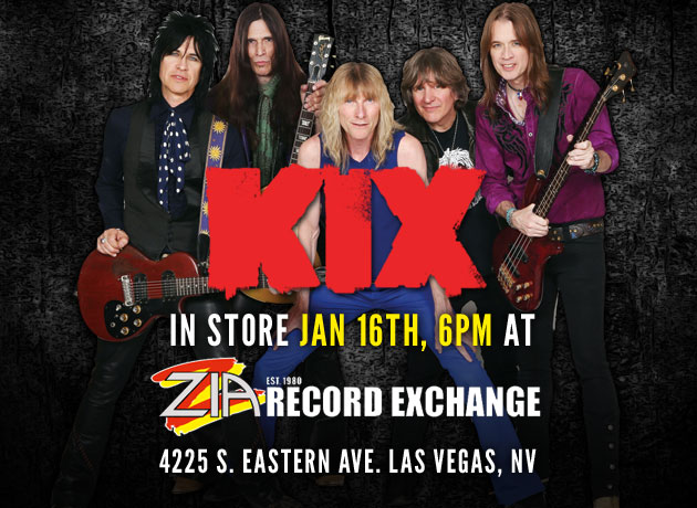 KIX IN-STORE SIGNING AT ZIA RECORD EXCHANGE IN LAS VEGAS, JAN 16TH AT 6PM